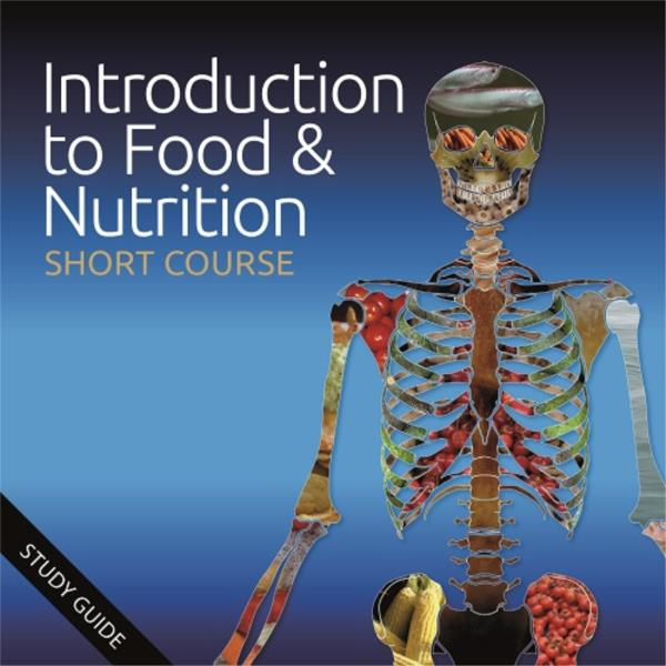 Introduction to Food and Nutrition