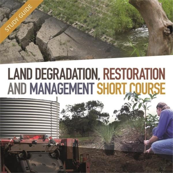 Land degradation restoration and management Short Course